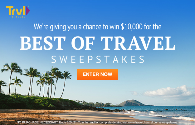 Travel Channel $10,000 Best of Travel Giveaway